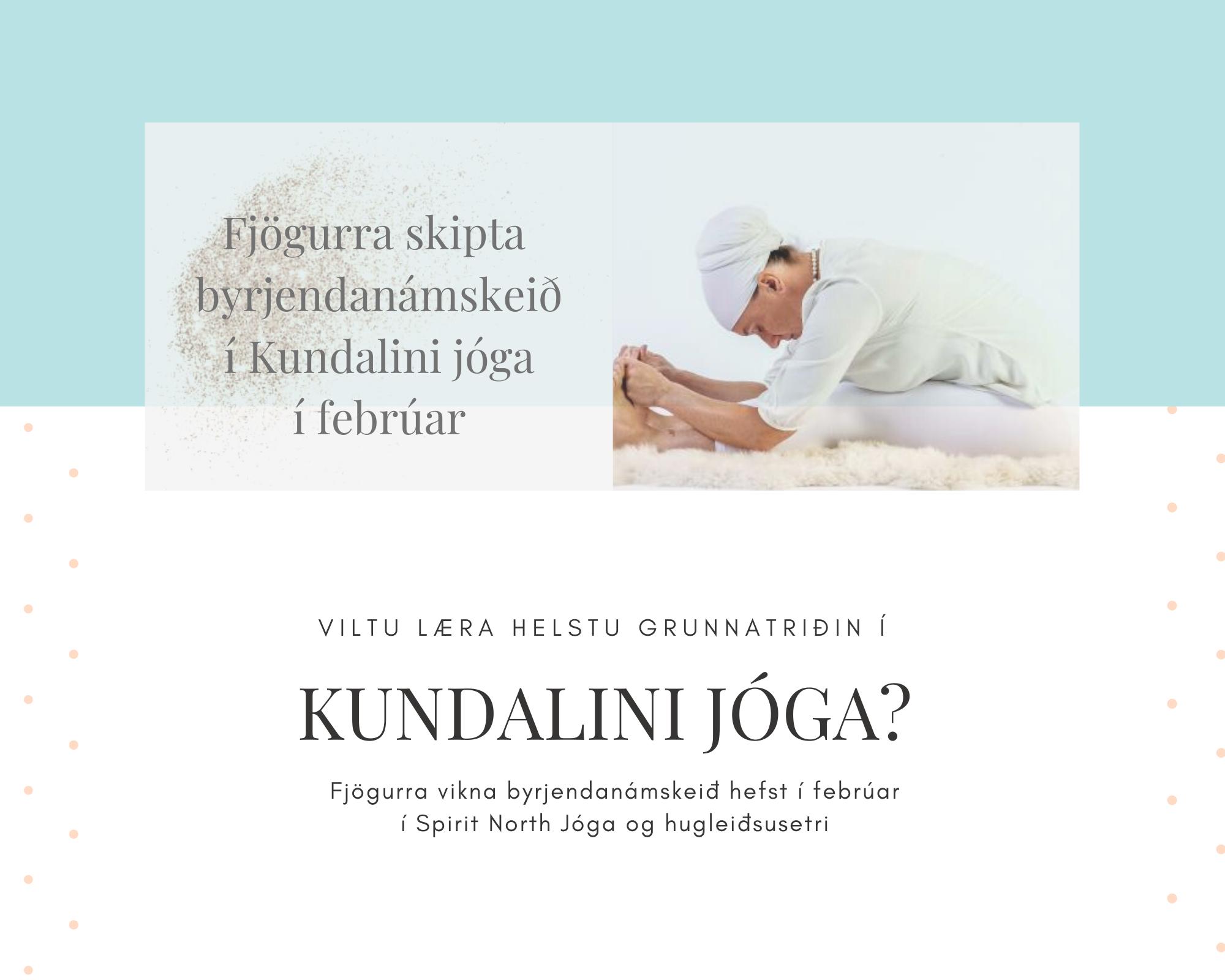Byrjendanámskeið í Kundalini jóga