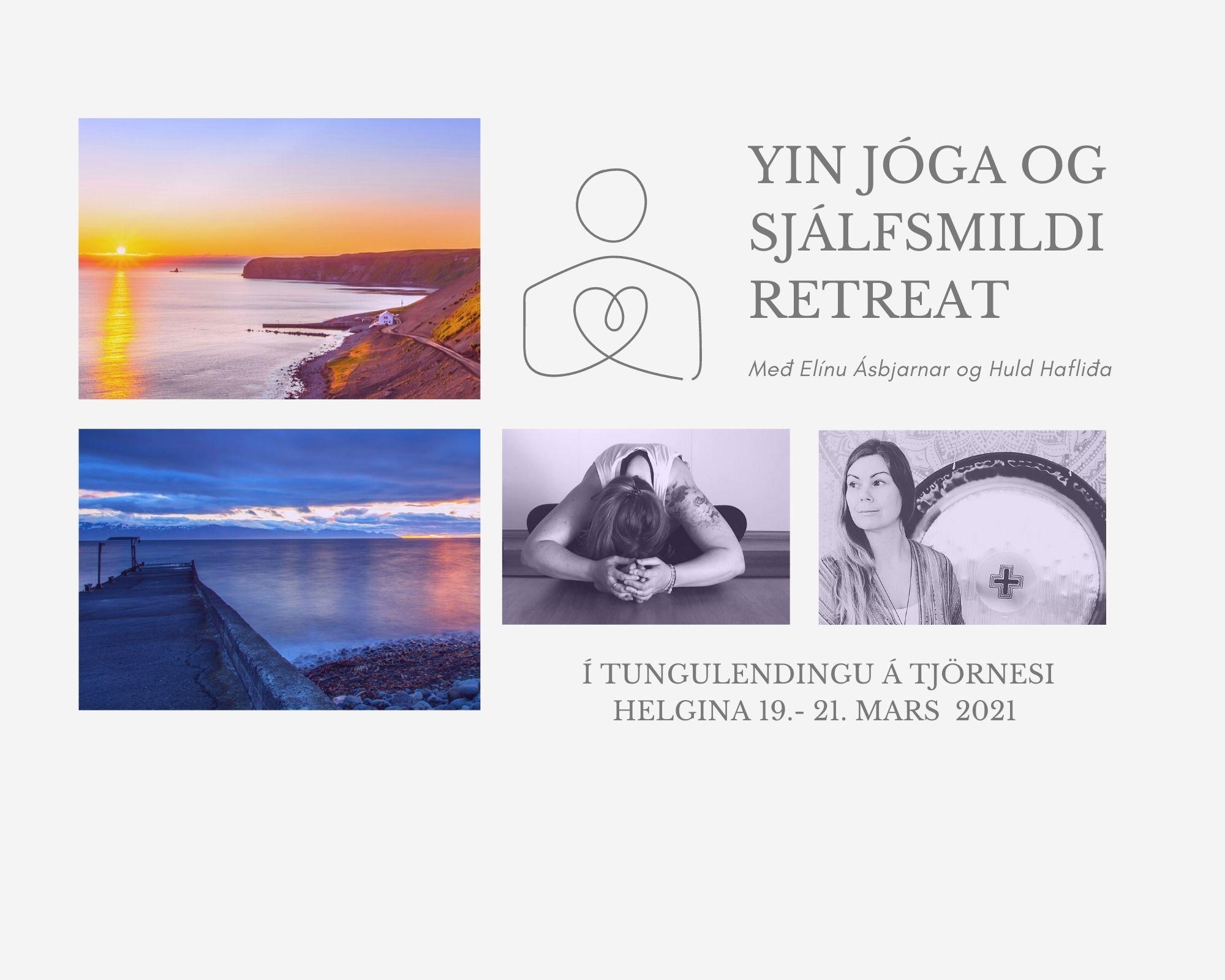 Yin jóga og sjálfsmildi – Retreat