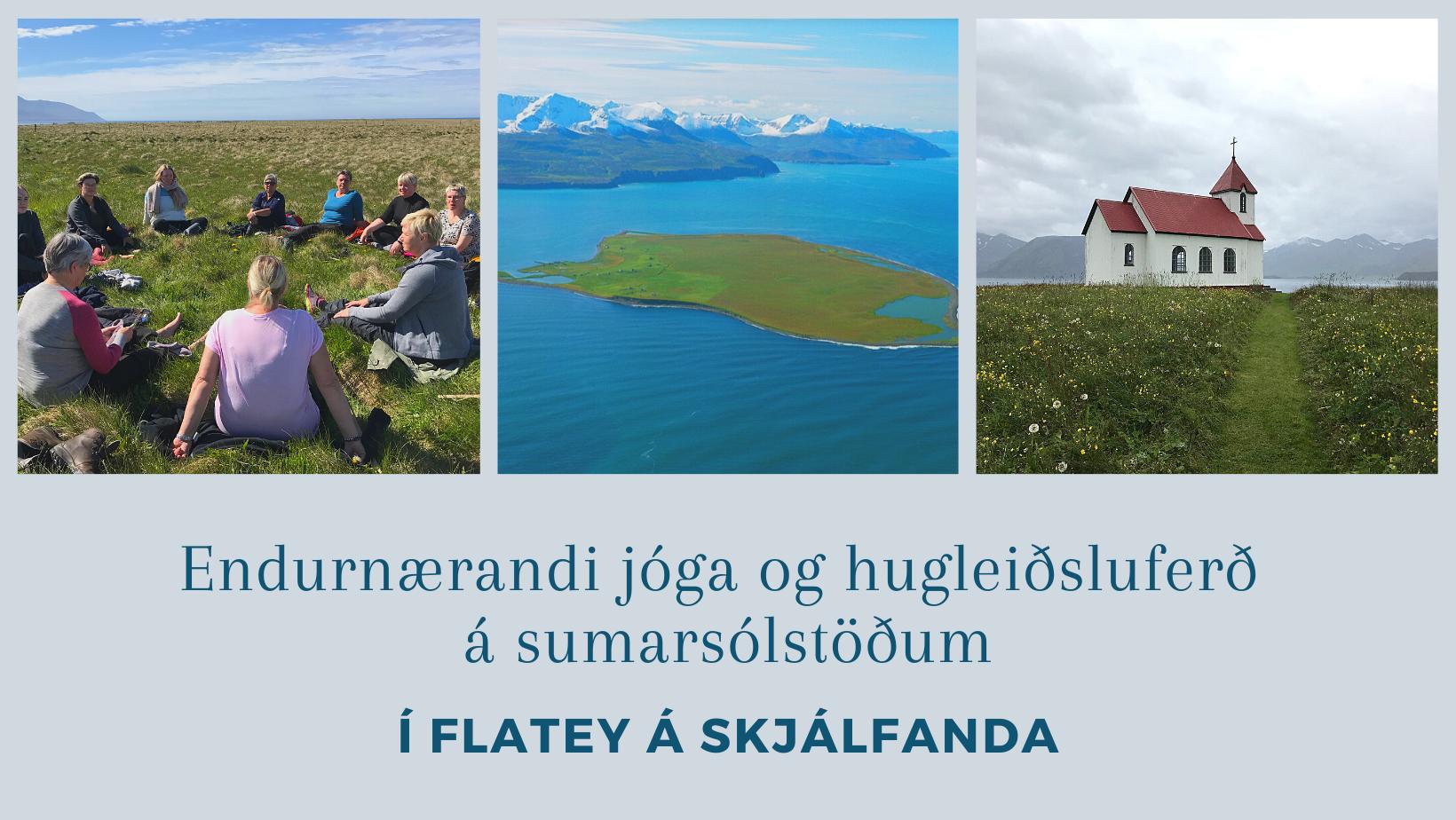 Flatey 2021 – Jóga og hugleiðsluferð